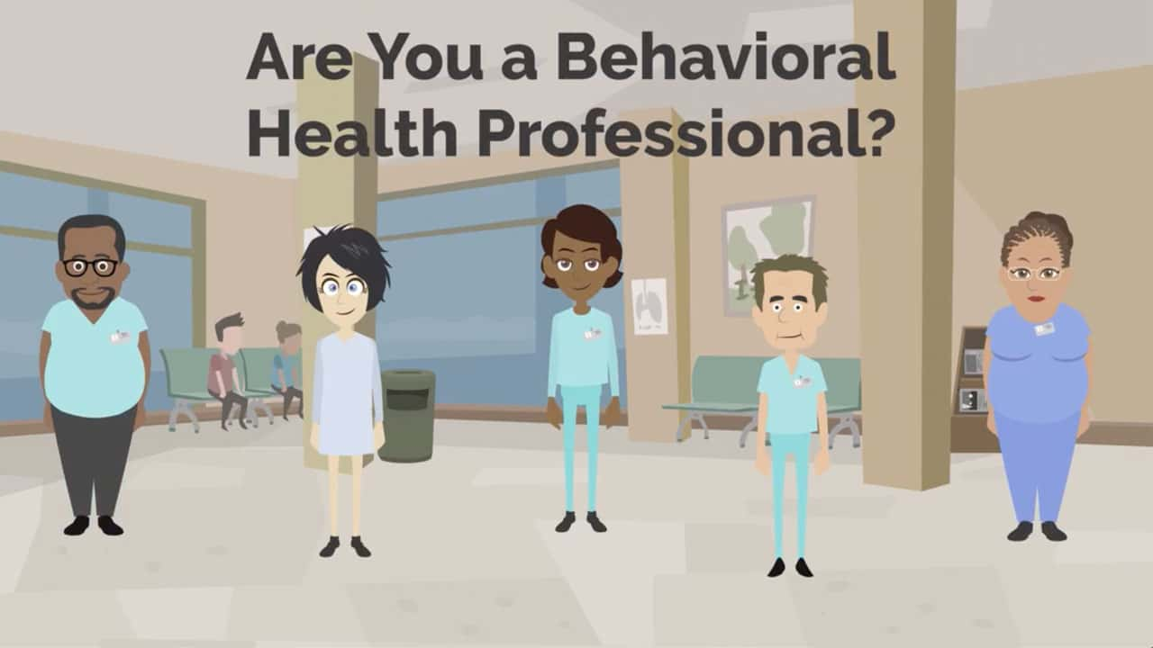 Are You a Behavioral Health Professional?